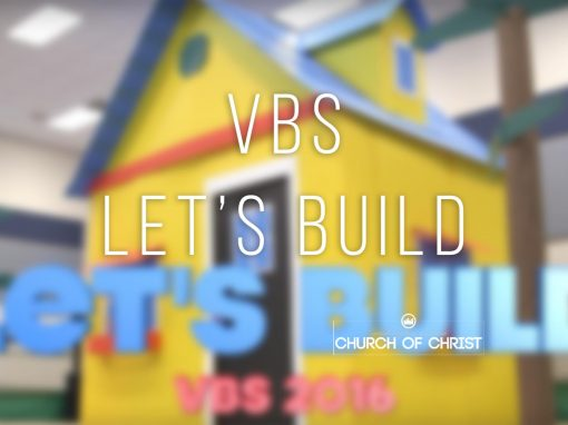 Let's Build – VBS 2016