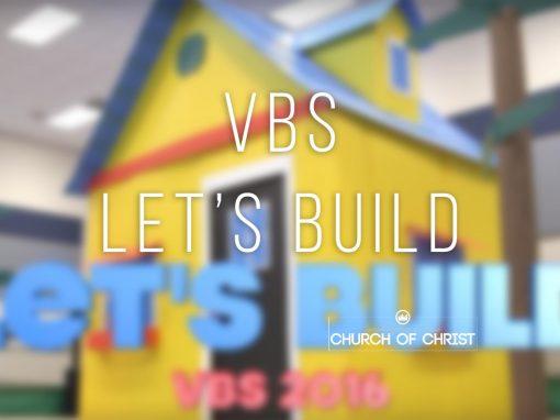 Let's Build – VBS 2016