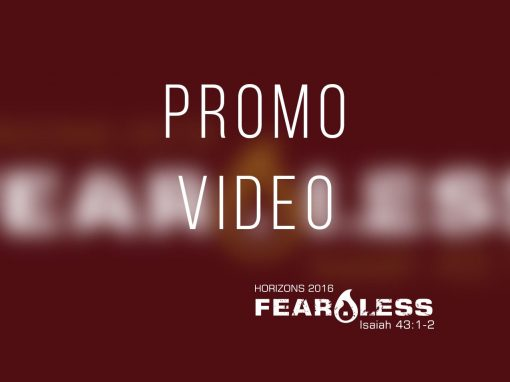 Horizons 2016 – Fear.Less Promo