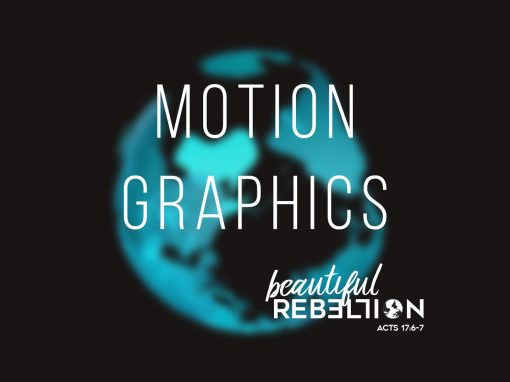 Beautiful Rebellion Motion Graphics